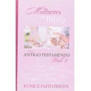 MULHERES NA BÍBLIA - VOLUME 1