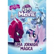 MY LITTLE PONY MOVIE - UMA JORNADA MAGICA
