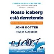 NOSSO ICEBERG ESTÁ DERRETENDO