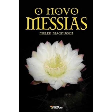 NOVO MESSIAS, O