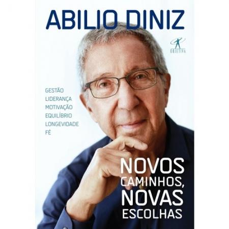 NOVOS CAMINHOS, NOVAS ESCOLHAS - GESTAO LIDERANCA MOTIVACAO EQUILIBRIO LONG