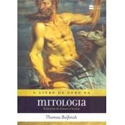 O LIVRO DE OURO DA MITOLOGIA