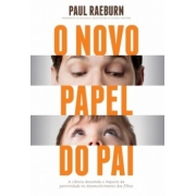 O NOVO PAPEL DO PAI
