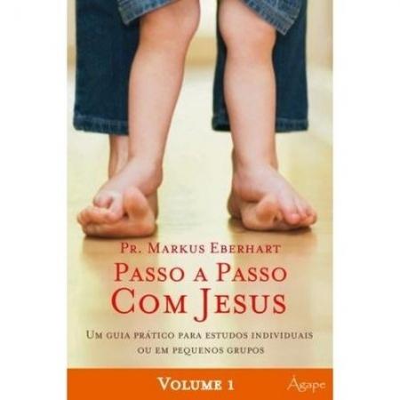 PASSO A PASSO COM JESUS - UM GUIA PRATICO PARA ESTUDOS INDIVIDUAIS OU EM PE