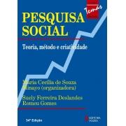 PESQUISA SOCIAL - TEORIA, METODO E CRIATIVIDADE - COL. TEMAS SOCIAIS