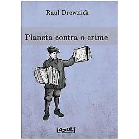 PLANETA CONTRA O CRIME
