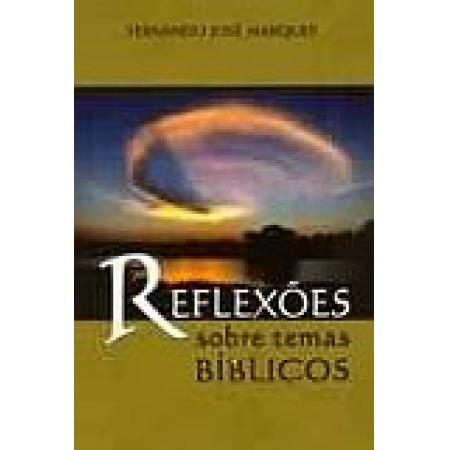 REFLEXOES SOBRE TEMAS BIBLICOS - EDICAO DE BOLSO