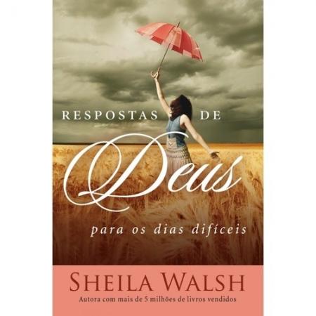 RESPOSTAS DE DEUS PARA OS DIAS DIFICEIS