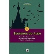 SEGREDOS DO ALEM -VOL. 4 - COL.CLUBE DOS SEGREDOS