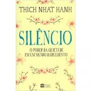 SILENCIO: O PODER DA QUIETUDE EM UM MUNDO BARULHENTO