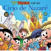 TURMA DA MÔNICA VAI AO CIRCO DE NAZARÉ