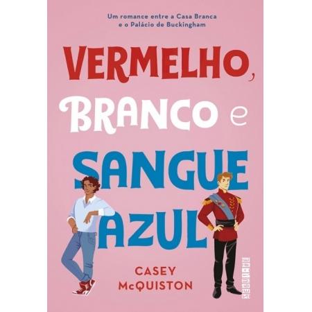 VERMELHO, BRANCO E SANGUE AZUL