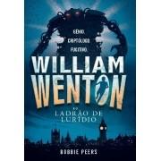 WILLIAM WENTON E O LADRAO DO LURIDIO