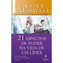 21 MINUTOS DE PODER NA VIDA DE UM LIDER - LEITURAS DIARIAS E RAPIDAS PARA D