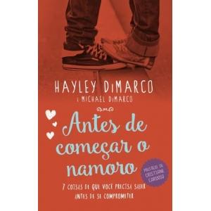 ANTES DE COMECAR O NAMORO - 7 COISAS DE QUE VOCE PRECISA SABER ANTES DE SE