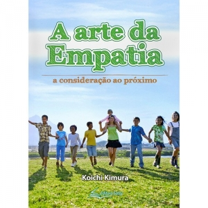 ARTE DA EMPATIA, A - A CONSIDERACAO AO PROXIMO