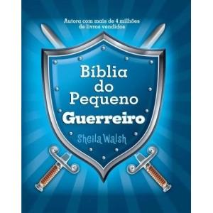 BIBLIA DO PEQUENO GUERREIRO