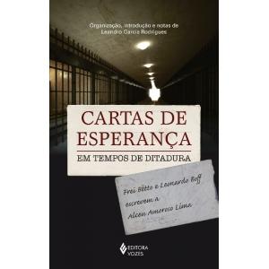 CARTAS DE ESPERANCA - EM TEMPOS DE DITADURA
