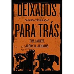 DEIXADOS PARA TRáS - VOL. 02