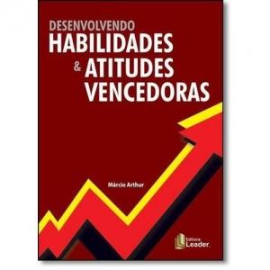 DESENVOLVENDO HABILIDADES E ATITUDES VENCEDORAS