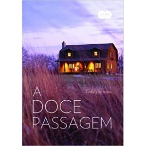 DOCE PASSAGEM, A