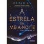 ESTRELA DA MEIA-NOITE, A