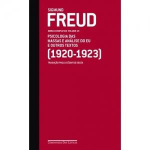 FREUD (1920-1923) PSICOLOGIA DAS MASSAS E ANALISE DO EU E OUTROS TEXTOS - O