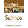 GUIA FACIL PARA ENTENDER SALMOS - TUDO SOBRE OS SALMOS, REUNIDO E ORGANIZAD