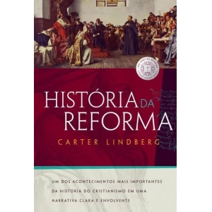 HISTORIA DA REFORMA