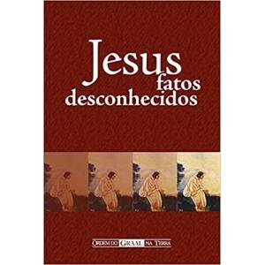 JESUS - FATOS DESCONHECIDOS