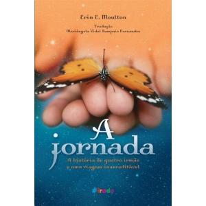 JORNADA, A - A HISTORIA DE QUATRO IRMAS E UMA VIAGEM INACREDITAVEL