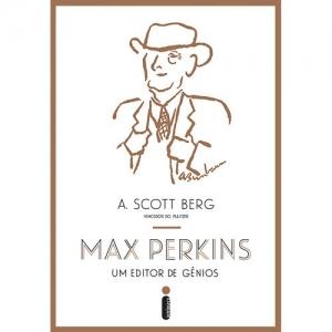 MAX PERKINS, UM EDITOR DE GENIOS