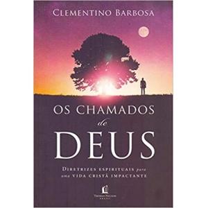 OS CHAMADOS DE DEUS