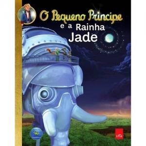 PEQUENO PRINCIPE, O - E A RAINHA DE JADE