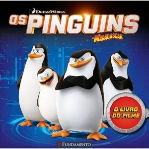 PINGUINS DE MADAGASCAR, OS - O LIVRO DO FILME