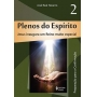 PLENOS DO ESPÍRITO VOL. 2