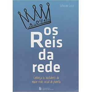 REIS DA REDE, OS