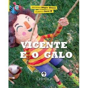 VICENTE E O GALO