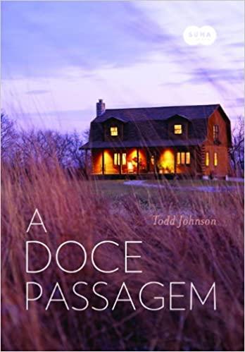 A DOCE PASSAGEM