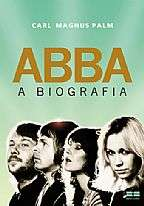 ABBA: A BIOGRAFIA