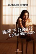 ABUSO DE FRAQUEZA E OUTRAS MANIPULAÇÕES
