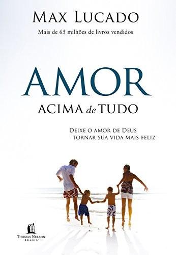 AMOR ACIMA DE TUDO