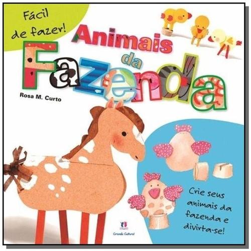 ANIMAIS DA FAZENDA - COL. FACIL DE FAZER!
