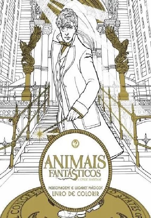 ANIMAIS FANTÁSTICOS E ONDE HABITAM - LIVRO DE COLORIR