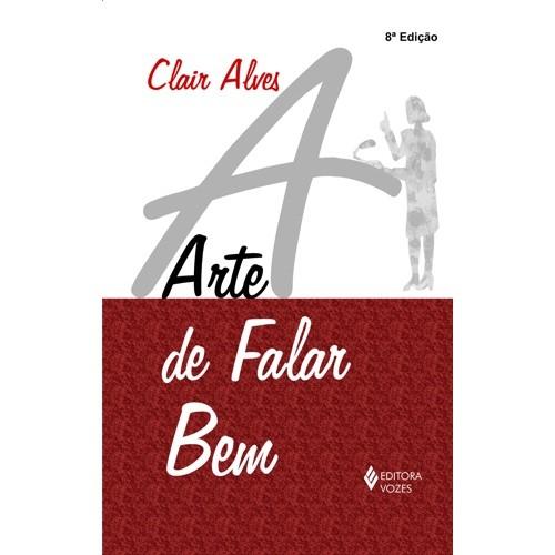ARTE DE FALAR BEM