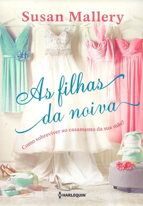 AS FILHAS DA NOIVA