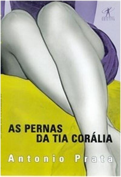 AS PERNAS DA TIA CORÁLIA