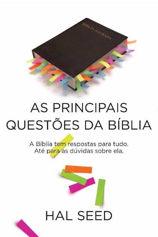 AS PRINCIPAIS QUESTÕES DA BIBLIA