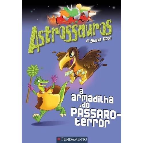 ASTROSSAUROS - A ARMADILHA DO PASSARO-TERROR