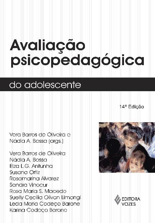 AVALIAÇÃO PSICOPEDAGÓGICA DO ADOLESCENTE